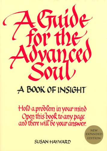 9780957702578: A Guide for the Advanced Soul
