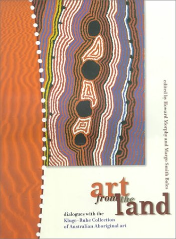 9780957713505: Art from the Land: Dialogues With the Kluge-Ruhe Collection of Australian Aboriginal Art