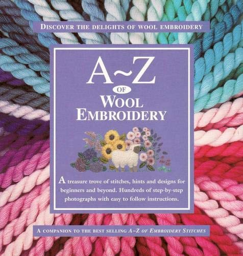 9780957715967: A-Z of Wool Embroidery