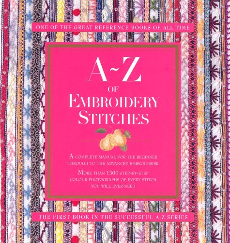 9780957715981: A-Z of Embroidery Stitches