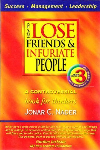 9780957716551: How to Lose Friends and Infuriate Your Boss : Take Control of Your Career