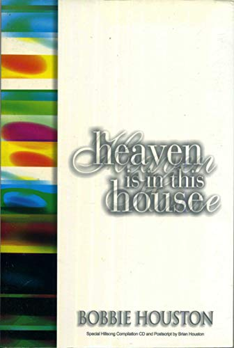 Heaven Is in This House: Bobbie Houston