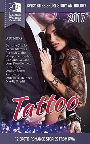 Tattoo: Spicy Bites 2017 Rwa Short Story: Authors, Romance Writers