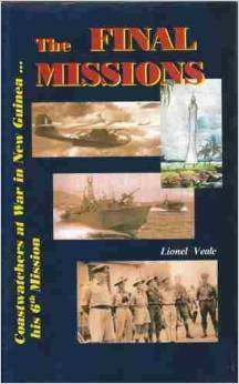 9780957738522: The Final Missions - Coastwatcher at War in New Guinea