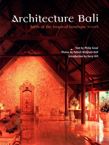 Architecture of Bali: Architecture of Welcome (Pesaro: Bingham-Hall, Patrick, Hill,
