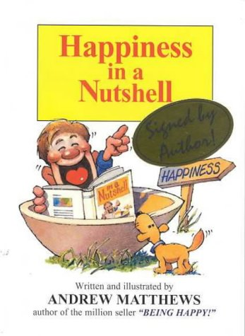 Happiness in a Nutshell (9780957757264) by Matthews, Andrew