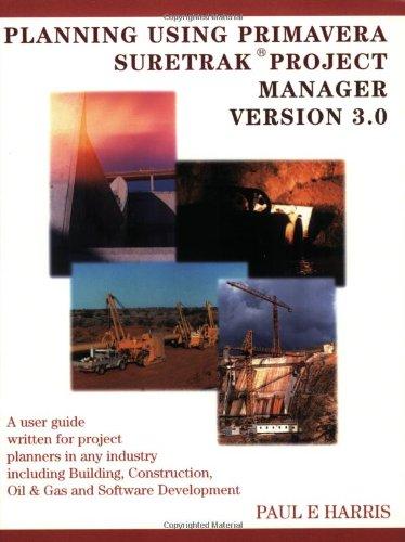 9780957778320: Planning Using Primavera SureTrak Project Manager Version 3.0