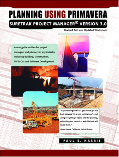 9780957778399: Planning Using Primavera SureTrak Project Manager Version 3.0