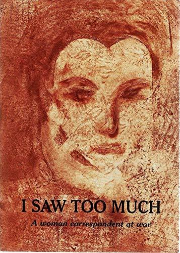 I saw too much : a woman: Lorraine Stumm