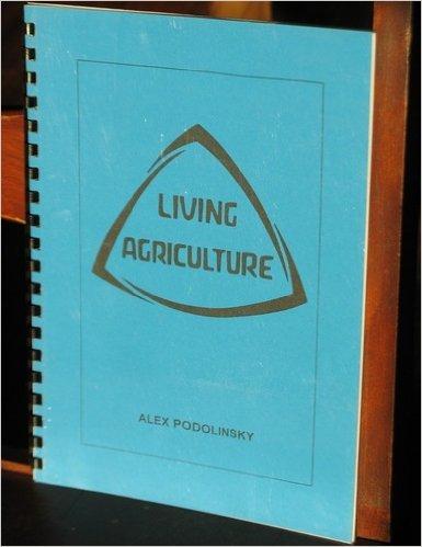 Living Agriculture: Alex Podolinsky