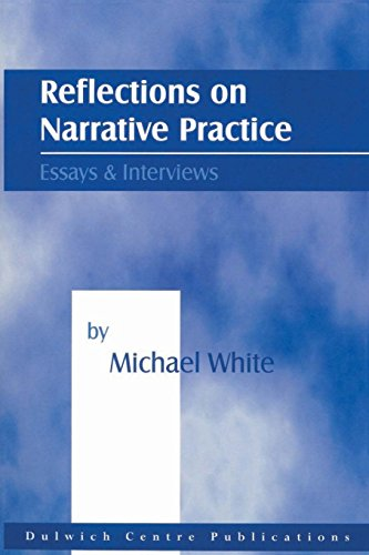 9780957792913: Reflections on Narrative Practice: Essays & Interviews
