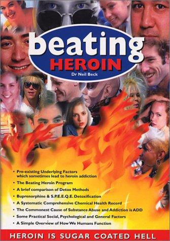 9780957798106: Beating Heroin