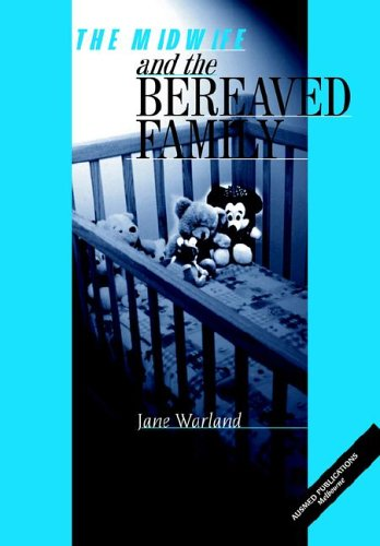 9780957798809: The Midwife and the Bereaved Family
