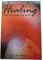 9780957807198: Healing from the Heart and Mind