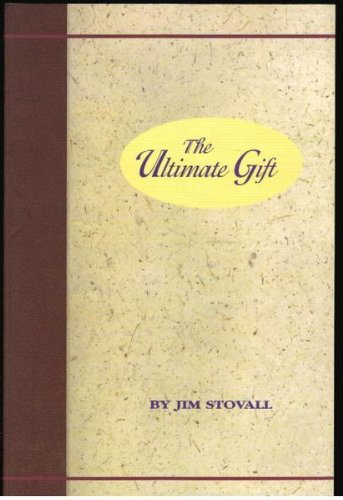 The Ultimate Gift: Jim Stovall