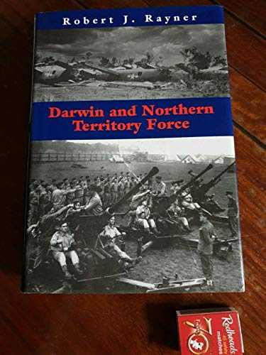 9780957810303: Darwin and Northern Territory Force