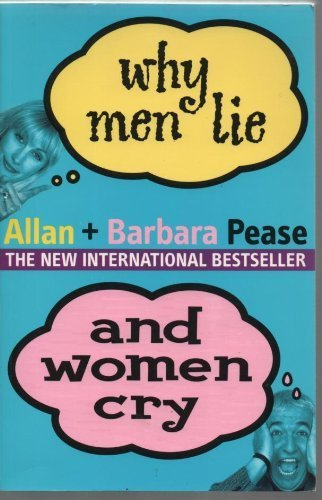 9780957810877: Why Men Lie and Women Cry