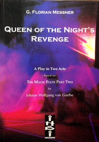 Queen of the Night's Revenge : A: Messner, G Florian