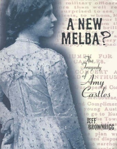 9780957829190: A New Melba?: The Tragedy of Amy Castles