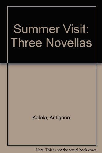 Summer Visit: Three Novellas.