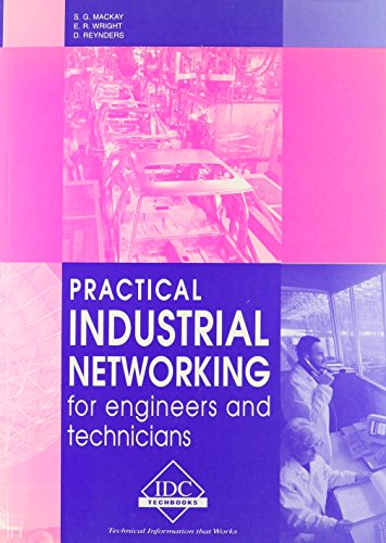 9780957835702: Practical Industrial Networking for Engineers and Technicians