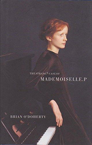 9780957848108: The Strange Case of Mademoiselle P