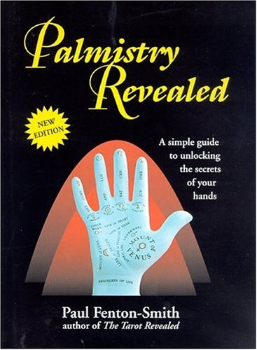 9780957858398: Palmistry Revealed: A Simple Guide to Unlocking the Secrets of Your Hands