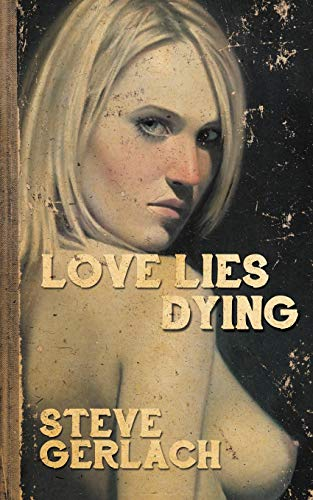9780957864115: LOVE LIES DYING
