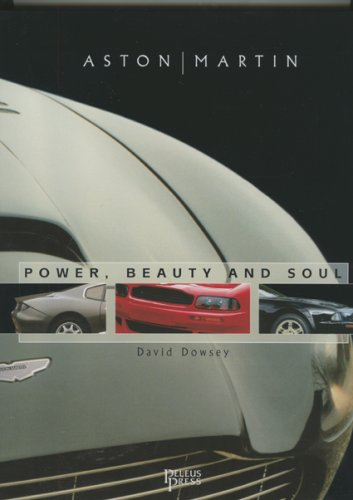 9780957875951: ASTON MARTIN BEAUTY POWER AND SOUL: Power, Beauty and Soul