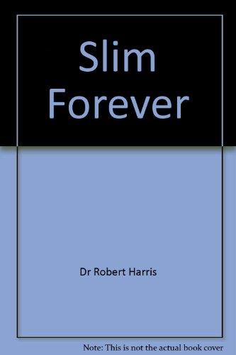 Slim Forever: Dr Robert Harris
