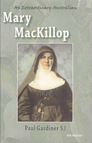 9780957900264: An Extraordinary Australian: Mary MacKillop