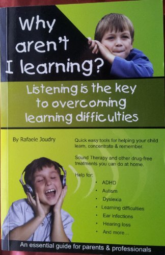 Why Aren't I Learning?: Rafaele Joudry, Joudry,