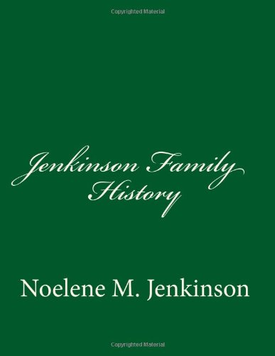 9780957932814: Jenkinson Family History: Descendants of John Jenkinson & Elizabeth Bodey