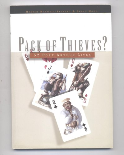 Pack of thieves? : 52 Port Arthur lives