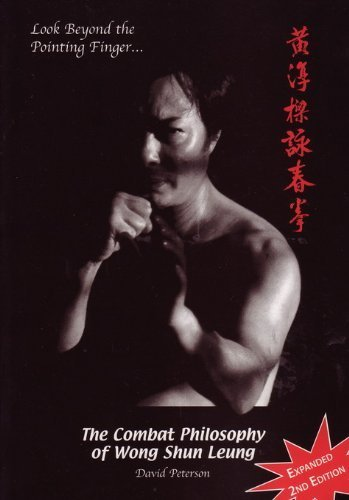 9780957957008: Look Beyond the Pointing Finger: The Combat Philosophy of Wong Shun Leung