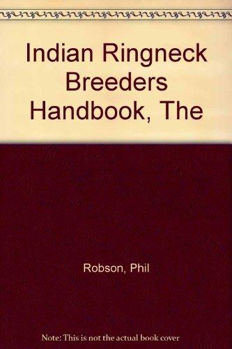 9780957965706: The Indian Ringneck Breeder's Handbook