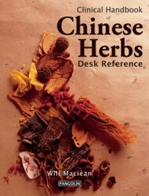 9780957972025: Clinical Handbook of Chinese Herbs: Desk Reference