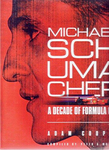 9780957986602: Michael Schumacher - a Decade of Formula One