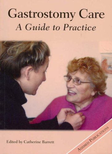 9780957987616: Gastrostomy Care - A Guide to Practice