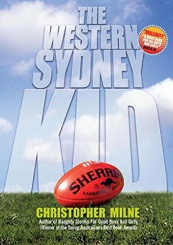 The Western Sydney Kid (0958009120) by Milne, Christopher