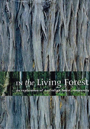 In the Living Forest : An Exploration: Keeney, John (ed.)