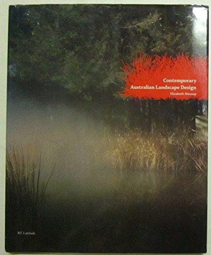 Contemporary Australian Landscape Design.: Mossop, Elizabeth.