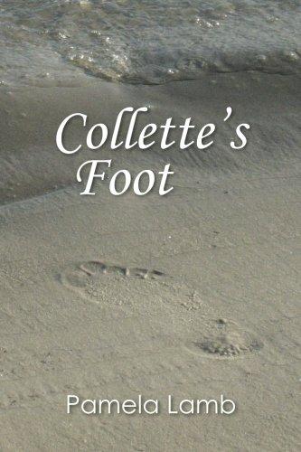 Collettes Foot: Pamela Lamb