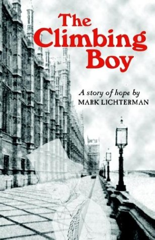 9780958054362: The Climbing Boy
