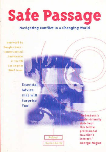 Safe Passage: Navigating Conflict in a Changing World: Robert Redenbach