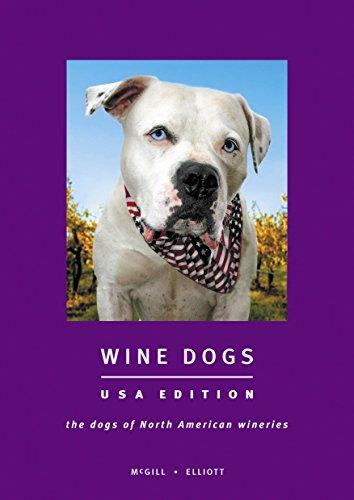 9780958085663: Wine Dogs USA Edition
