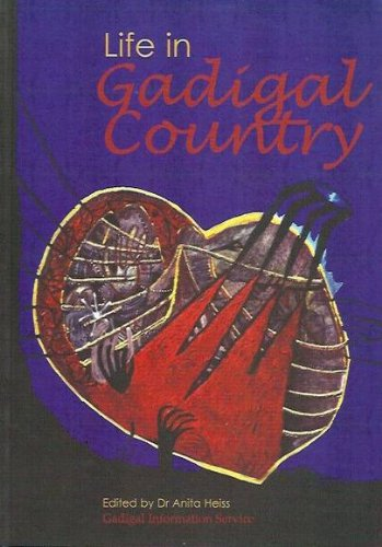 9780958092302: Life In Gadigal Country