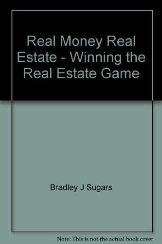 9780958093262: Real Money Real Estate - Winning the Real Estate Game