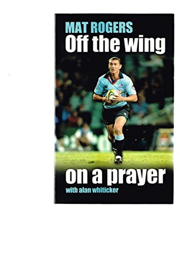9780958098106: Off The Wing On A Prayer