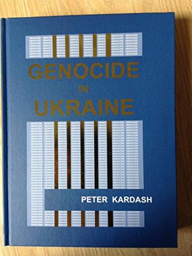 Genocide in Ukraine: Peter Kardash